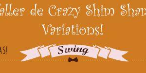 Crazy Shim Sham variations!<h6>24 de febrero. 11:00h </h6>
