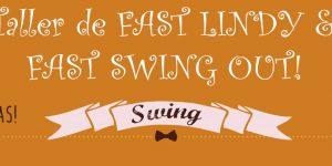 FAST LINDY &#038; FAST SWING OUT! <h6>16 de diciembre. 11:00h </h6>