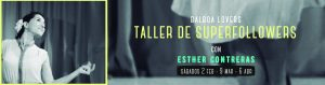 Taller de SUPERFOLLOWERS <br> Para los amantes del Balboa @ Big South | Madrid | Comunidad de Madrid | España